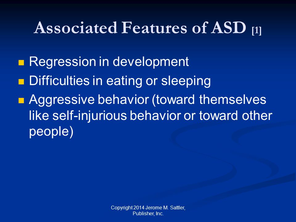 Associated Features of ASD [1]